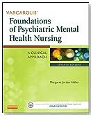 Varcarolis' Foundations of Psychiatric Mental Health Nursing: A Clinical Approach, 7e