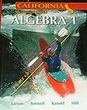 Holt McDougal Larson Algebra 1 California: Student Edition 2007