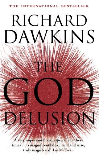 The God Delusion. Richard Dawkins