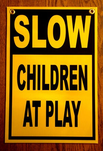 1Pc Paramount Popular Slow Children Play Yard Sign Indoor Message 1-Side Board Coroplast Size 12