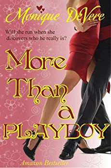 More Than a Playboy (Romantic Comedy) by [DeVere, Monique]