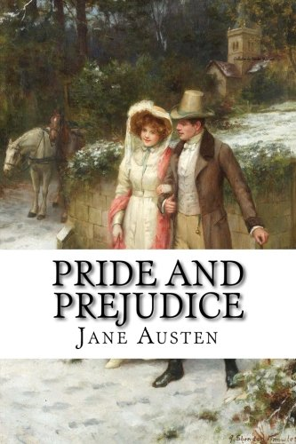 Pride and Prejudice: The World of Jane Austen (Volume 2)