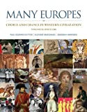 Many Europes : Choice and Chance in Western Civilization since 1500, Dutton, Paul Edward and Marchand, Suzanne L., 0073330507