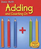 Adding and Counting On, Richard Leffingwell and Diyan Leake, 1403481555