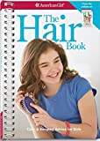 The Hair Book: Care & Keeping Advice for Girls