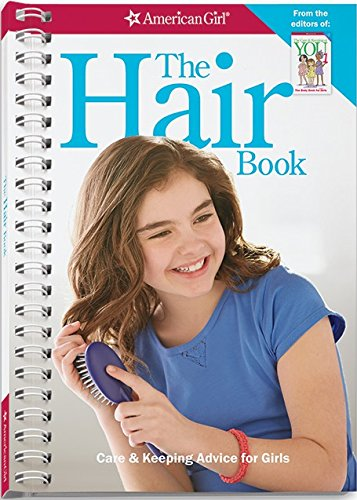 The Hair Book: Care & Keeping Advice for Girls -