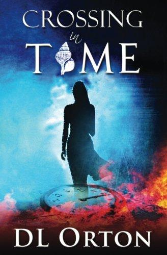 Crossing In Time: (Between Two Evils #1) (Volume 1)