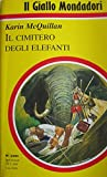 img - for Il cimitero degli elefanti book / textbook / text book