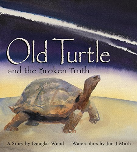 - Old Turtle And The Broken Truth (Lessons of Old Turtle)