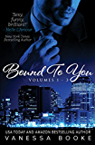 Bound to You Boxed Set: (Volumes 1-3) (Millionaire's Row)