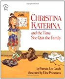 img - for Christina Katerina and the Time She Quit the Family (Paperstar Book) book / textbook / text book
