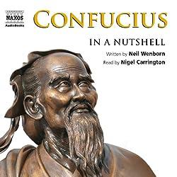 Confucius: In a Nutshell