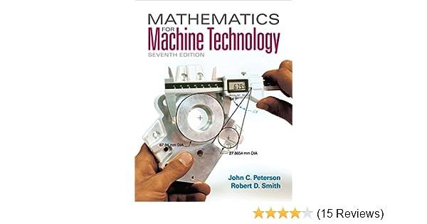Mathematics for machine technology 007 john c peterson robert d mathematics for machine technology 007 john c peterson robert d smith amazon fandeluxe Choice Image