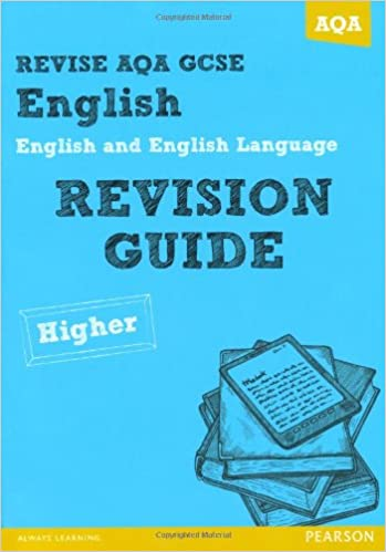 revise aqa gcse english and english language revision guide higher