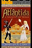 Crônicas de Atlântida: O tabuleiro dos deuses