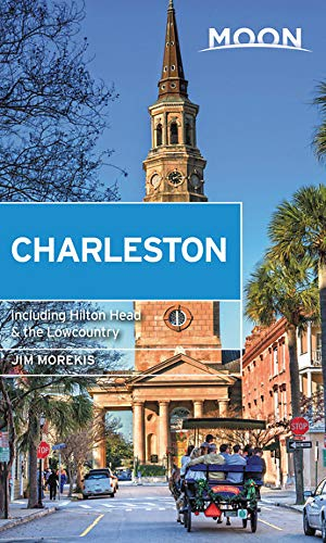 (Moon Charleston: With Hilton Head & the Lowcountry)