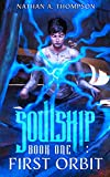 First Orbit (Soulship Book 1)