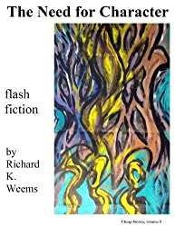The Need for Character - flash fiction (Cheap Stories Book 5)