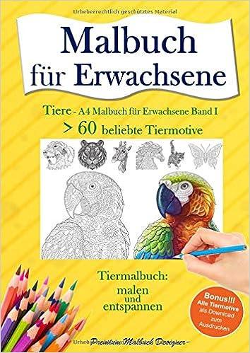 Malbuch Für Erwachsene Tiere A4 Malbuch Für Erwachsene Band