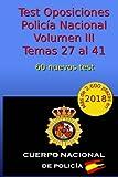 Test Oposiciones Policía Nacional III: Volumen III - Temas 27 al 41: Volume 4
