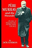 Pere Murray and the Hounds, Jack Gorman, 0888260695