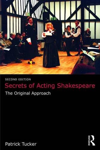 Secrets of Acting Shakespeare: The Original Approach