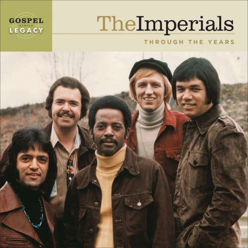 - Classic Hits: Gospel Legacy Series by The Imperials (2006-08-02)