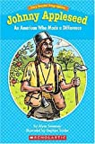 img - for Easy Reader Biographies: Johnny Appleseed: An American Who Made a Difference (Easy Reader Biographies: Level I) book / textbook / text book