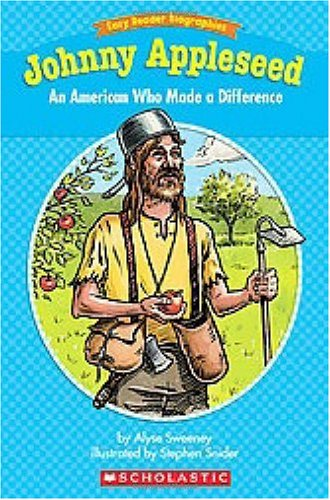 Easy Reader Biographies: Johnny Appleseed: An American Who Made a Difference (Easy Reader Biographies: Level I)