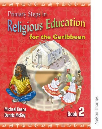 Primary Steps in Religious Education for the Caribbean Book 2 (Bk. 2)