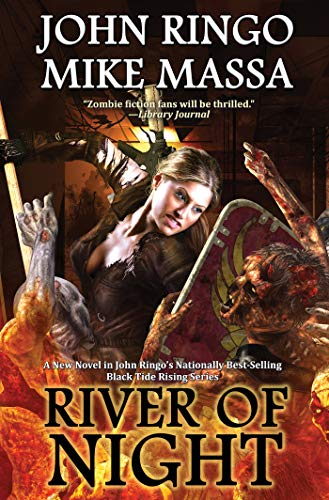 River of Night (Black Tide Rising Book 7) by [Ringo, John, Massa, Mike]