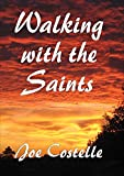 Walking With the Saints