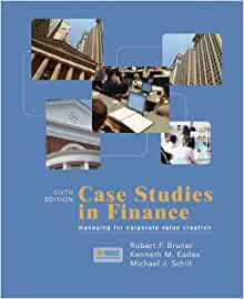 case studies in finance robert f bruner Curriculum vitae robert f bruner visiting professor at harvard business school  case studies in finance: managing for corporate value creation, with kenneth eades.