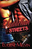 Seduction by the Streets, Eugene Melvin, 1475253605