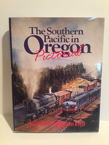 Used, The Southern Pacific in Oregon Pictorial for sale  Delivered anywhere in USA
