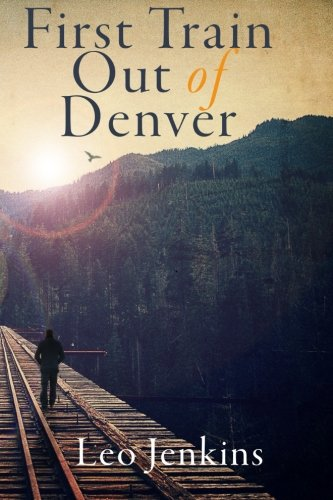 (First Train Out of Denver)