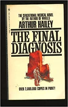 Book Final Diagnosis by Arthur Hailey (1991-04-05)
