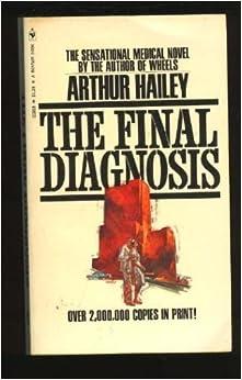 Final Diagnosis by Arthur Hailey (1991-04-05)
