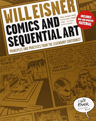 Pdf Comics Comics and Sequential Art: Principles and Practices from the Legendary Cartoonist (Will Eisner Instructional Books)