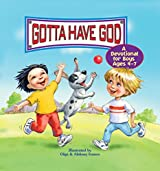 Gotta Have God! A Devotional for Boys Ages 4-7