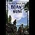 Brian's Hunt (Brian's Saga Book 5)