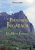 Le Phénomène Bugarach : Un Mythe Émergent (Serpent Rouge t. 23)