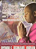 10 Things Americans Wish They Had Known and 7 Things They Have to Know, Bishop E. Bernard Jordan, 1934466220