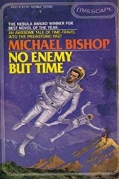 No Enemy But Time by Michael Bishop science fiction book reviews