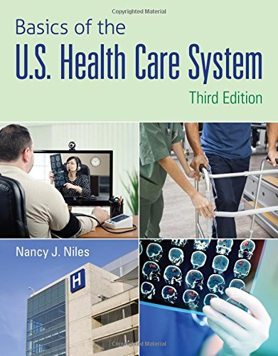 Basics Of U.S.Health Care... W/Access