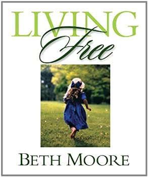 Living Free: Learning to Pray God's Word (Updated) - Bible Study Book: Learning to Pray God's Word 063301978X Book Cover