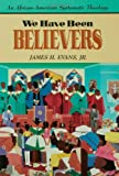 img - for We Have Been Believers book / textbook / text book