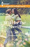 Wild for the Sheriff, Kathleen O'Brien, 0373718306