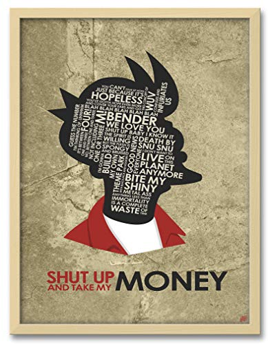 Fry,Shut UP and TAKE My Money Professionally Framed Wall Decor by Stephen Poon. Print Size: 18
