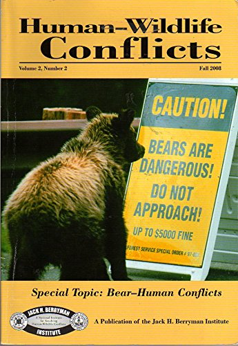 Berryman Bear - Human-Wildlife Conflicts Fall 2008 Special Topic: Bear-Human Conflicts